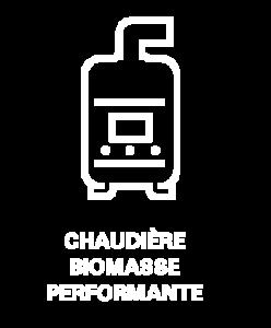 CHAUDIÈRE BIOMASSE PERFORMANTE