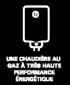 UNE CHAUDIÈRE AU GAZ À TRÈS HAUTE PERFORMANCE ÉNERGÉTIQUE