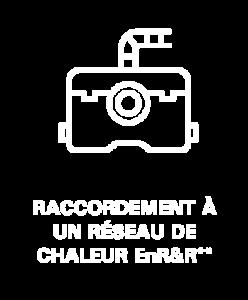 RACCORDEMENT À UN RÉSEAU DE CHALEUR EnR&R**