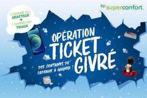 Opération ticket givré : le nouveau jeu de bp SuperConfort