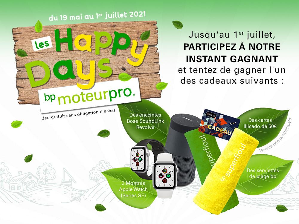 LES HAPPY DAYS : le nouveau jeu de bp MoteurPro